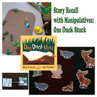 One Duck Stuck Story Retelling Preschool Lesson and Activity